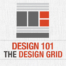 Design 101 - The Design Grid