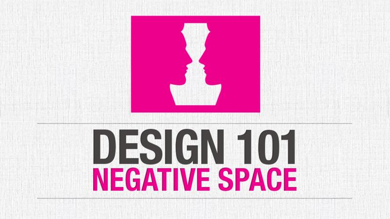 Design 101 ~ Negative Space