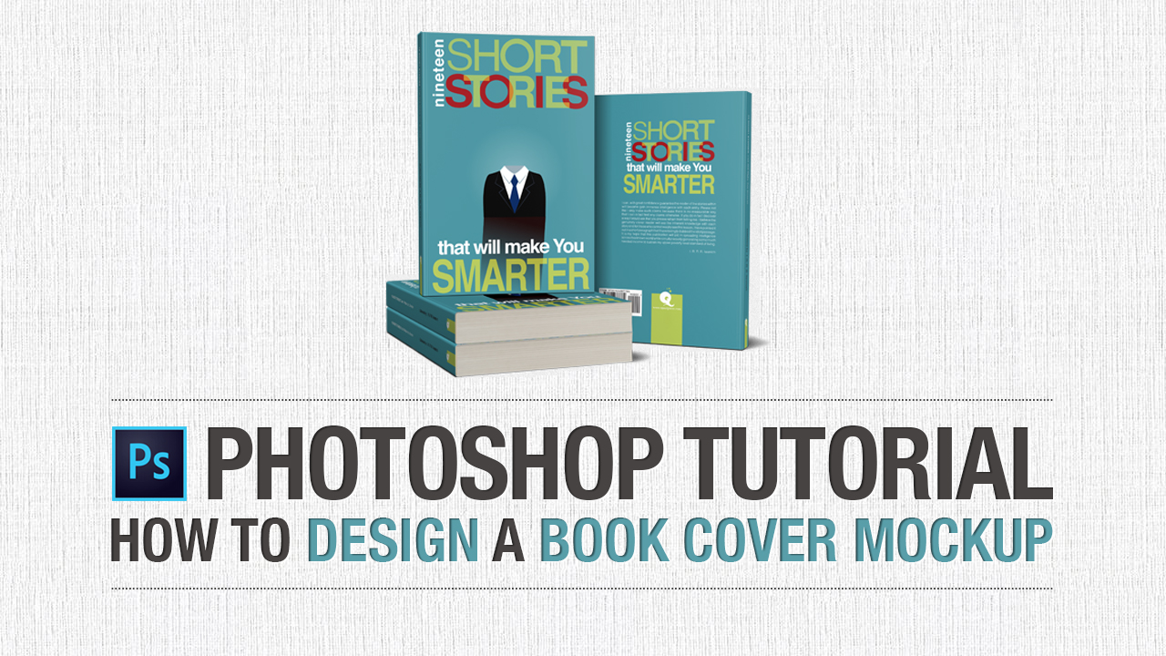 Book Cover Design Tutorial In Photo ~ How to design a book cover mockup in adobe photoshop this design