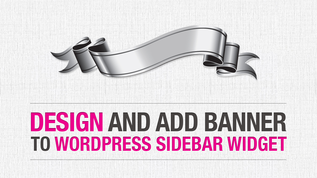 How To Design And Add A Banner To Your Wordpress Sidebar Widget This Design Girl