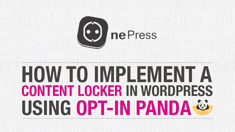 How to Implement a Content Locker in WordPress Using Opt-In
